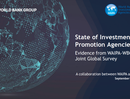 "WAIPA-WBG Webinar: ""State of Investment Promotion Agencies – Evidence from WAIPA-WBG's Joint Global Survey"""